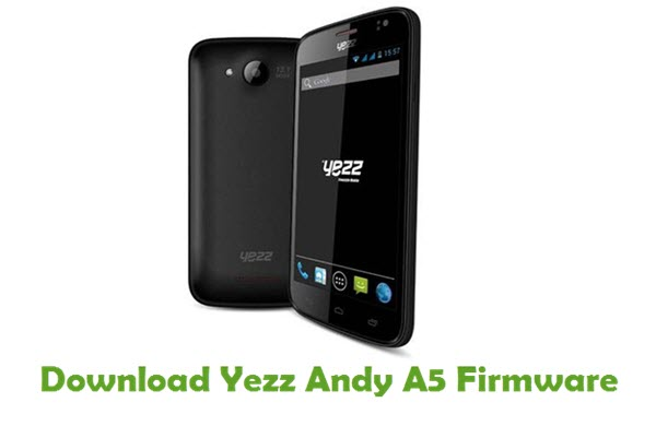 Download Yezz Andy A5 Stock ROM