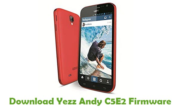 Download Yezz Andy C5E2 Stock ROM