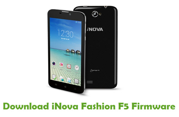iNova Fashion F5 Stock ROM