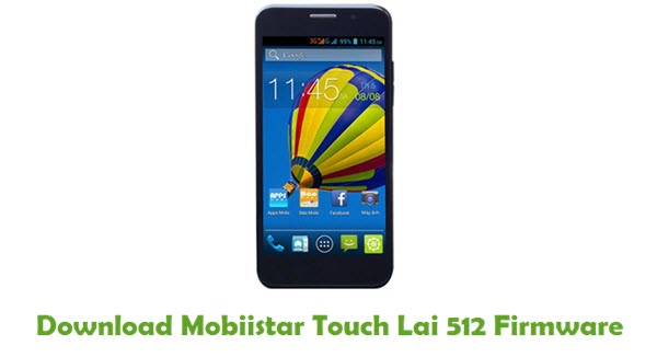 Mobiistar Touch Lai 512 Stock ROM