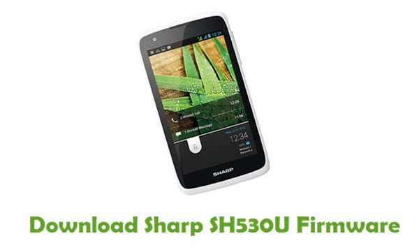 Sharp SH530U Stock ROM