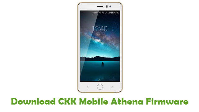 CKK Mobile Athena Stock ROM