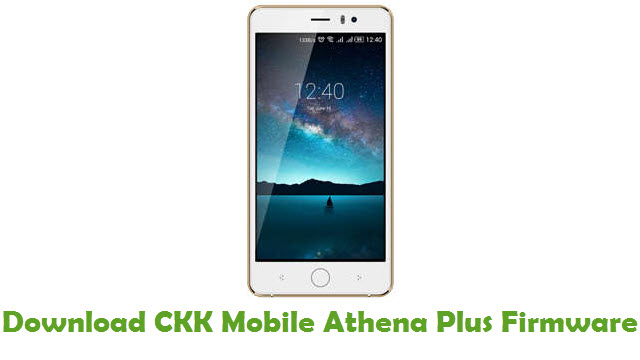 CKK Mobile Athena Plus Stock ROM