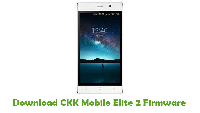 CKK Mobile Elite 2 Stock ROM