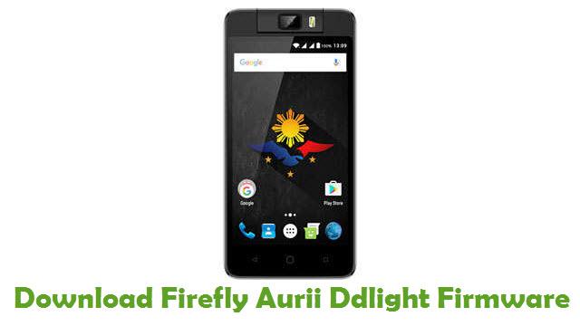 Firefly Aurii Ddlight Stock ROM