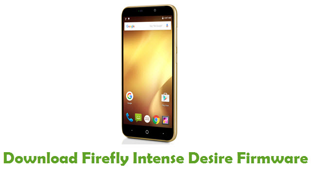 Firefly Intense Desire Stock ROM
