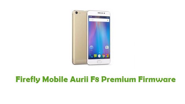 Firefly Mobile Aurii F8 Premium Stock ROM