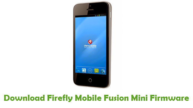 Firefly Mobile Fusion Mini Stock ROM