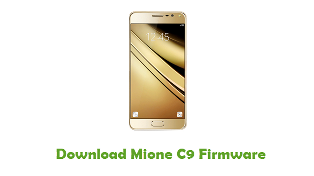 Download Mione C9 Firmware - Android Stock ROM Files