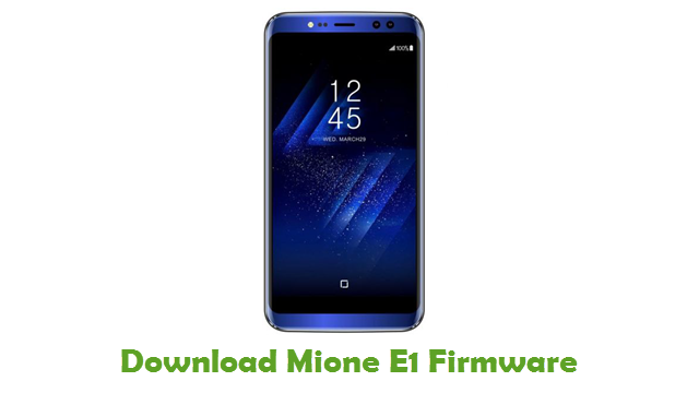 Download Mione E1 Firmware - Android Stock ROM Files