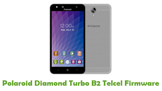 Polaroid Diamond Turbo B2 Telcel Stock ROM