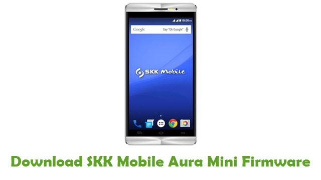 SKK Mobile Aura Mini Stock ROM