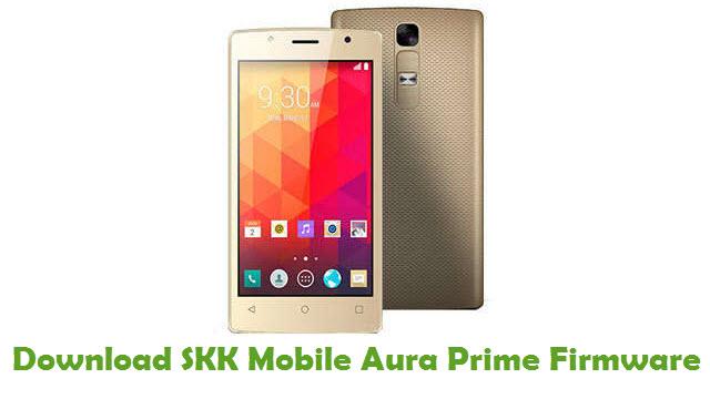 SKK Mobile Aura Prime Stock ROM