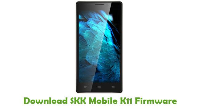 SKK Mobile K11 Stock ROM