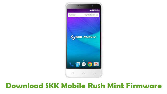SKK Mobile Rush Mint Stock ROM