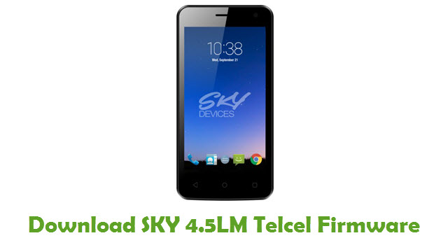 Download SKY 4.5LM Telcel Stock ROM