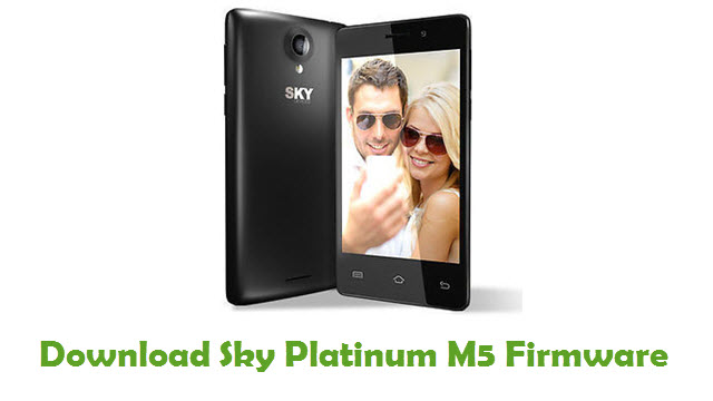 Download Sky Platinum M5 Stock ROM