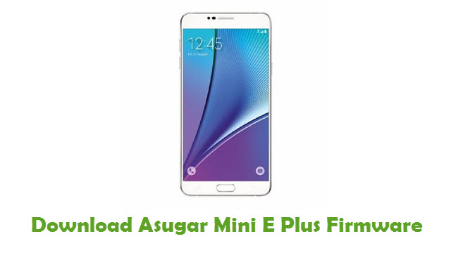 Download Asugar Mini E Plus Firmware