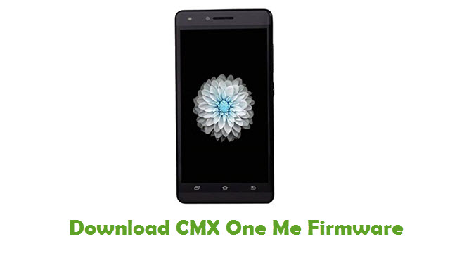 Download CMX One Me Firmware