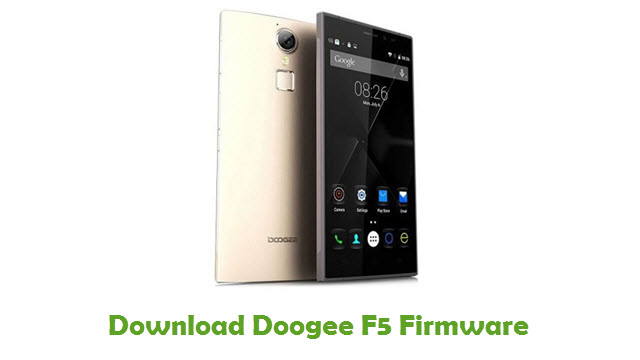 Download Doogee F5 Firmware - Stock ROM Files