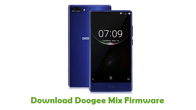 Download Doogee Mix Firmware - Stock ROM Files