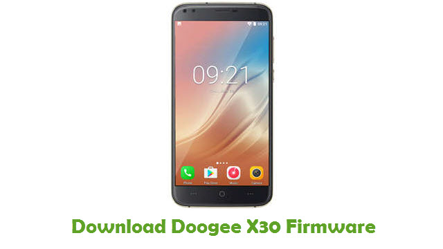Download Doogee X30 Firmware - Stock ROM Files