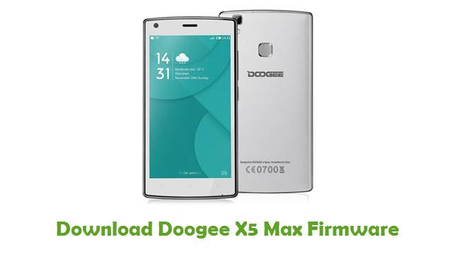 Download Doogee X5 Max Stock ROM