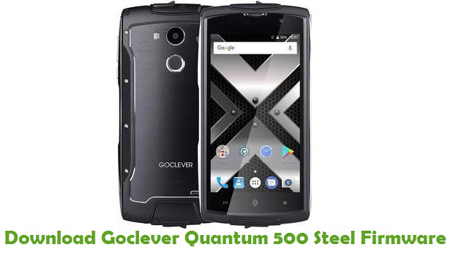 Goclever Quantum 500 Steel Stock ROM