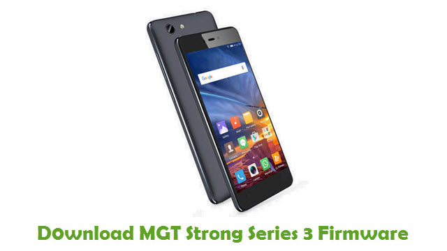 MGT Strong Series 3 Stock ROM