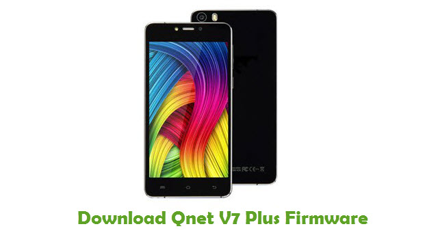 Download Qnet V7 Plus Stock ROM