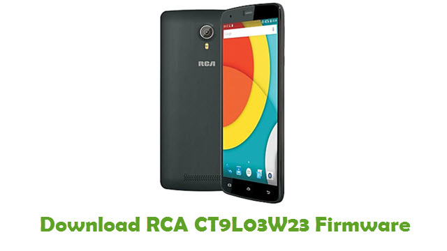 Download RCA CT9L03W23 Stock ROM