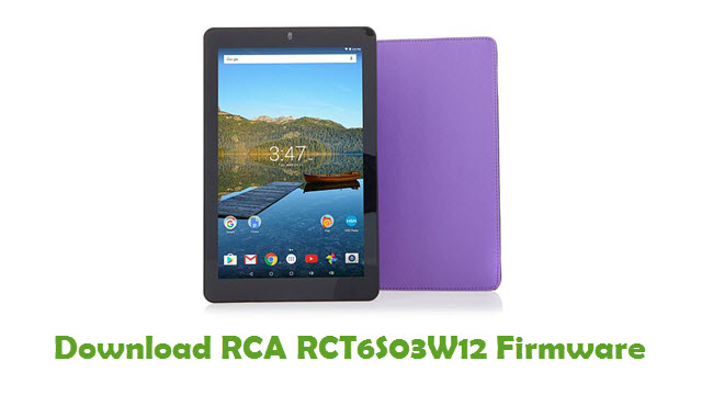 Download RCA RCT6S03W12 Stock ROM