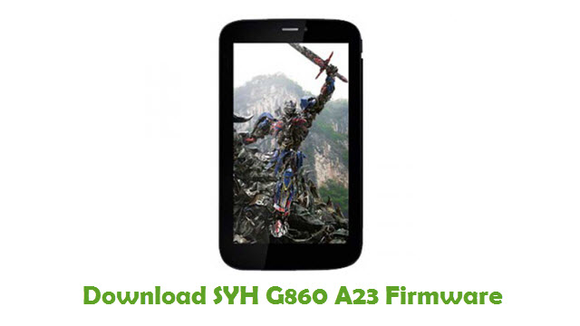 SYH G860 A23 Stock ROM