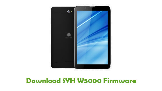 SYH W5000 Stock ROM