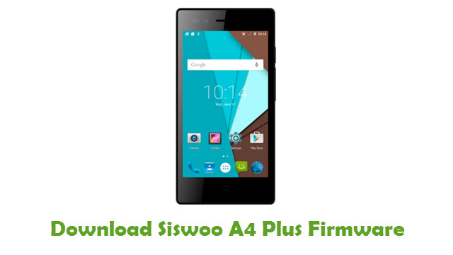 Download Siswoo A4 Plus Firmware