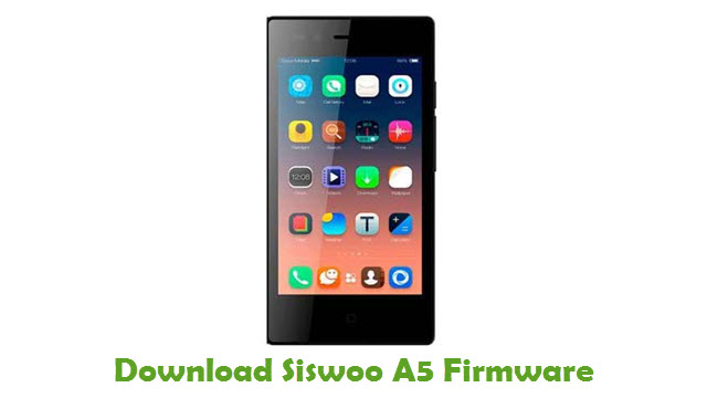 Siswoo A5 Stock ROM