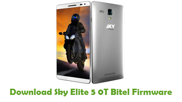 Download Sky Elite 5 0T Bitel Stock ROM