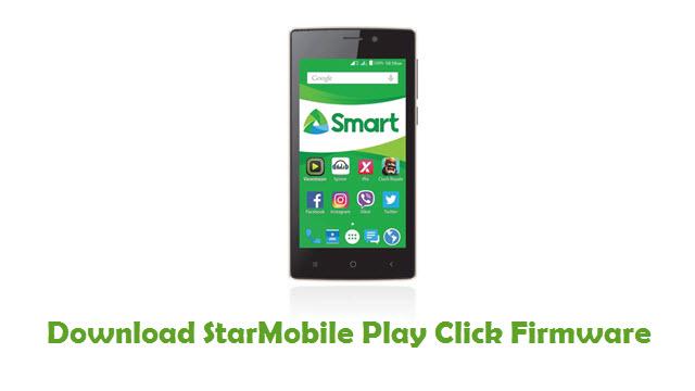 StarMobile Play Click Stock ROM