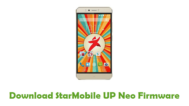 StarMobile UP Neo Stock ROM