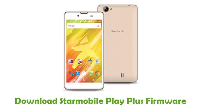 Starmobile Play Plus Stock ROM