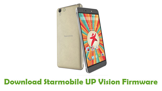 Starmobile UP Vision Stock ROM