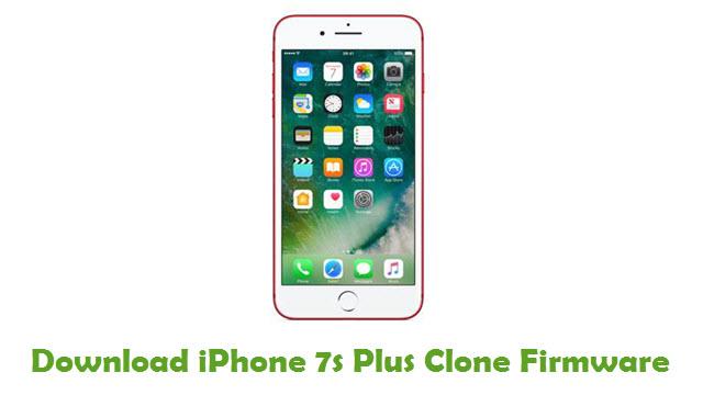 iPhone 7s Plus Clone Stock ROM
