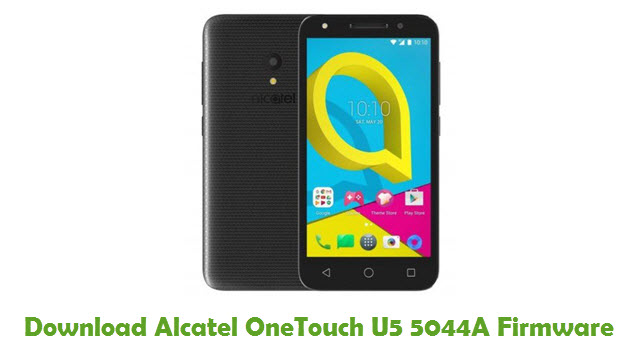 Alcatel OneTouch U5 5044A Stock ROM