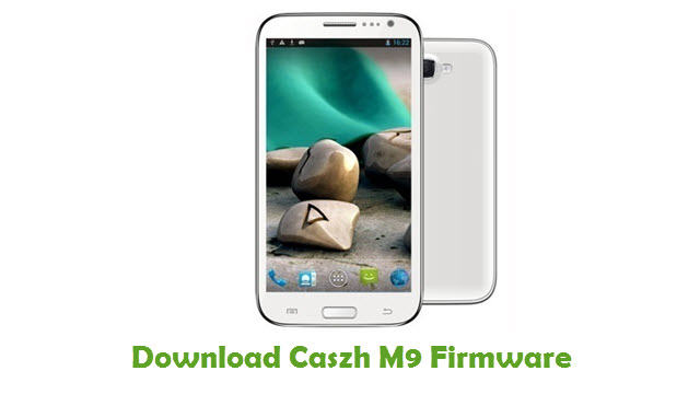 Download Caszh M9 Firmware