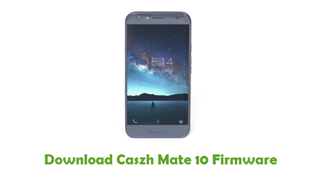 Download Caszh Mate 10 Firmware