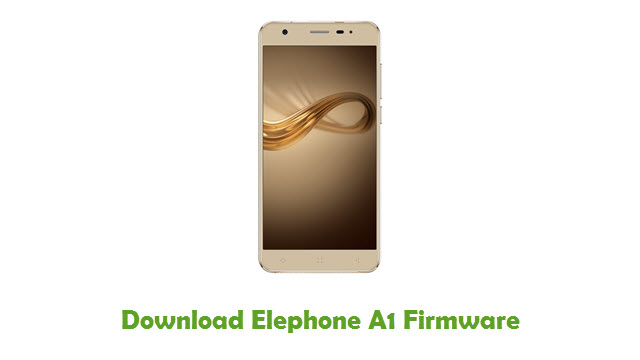 Download Elephone A1 Firmware