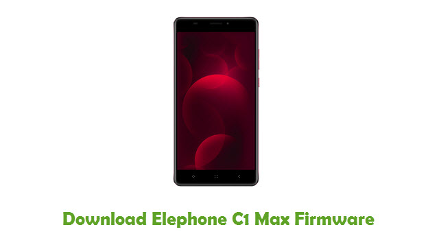Download Elephone C1 Max Firmware