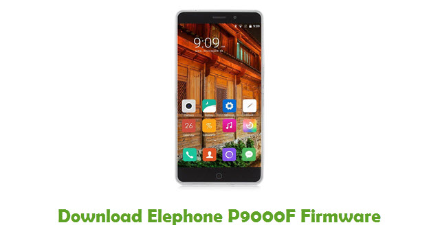 Download Elephone P9000F Firmware