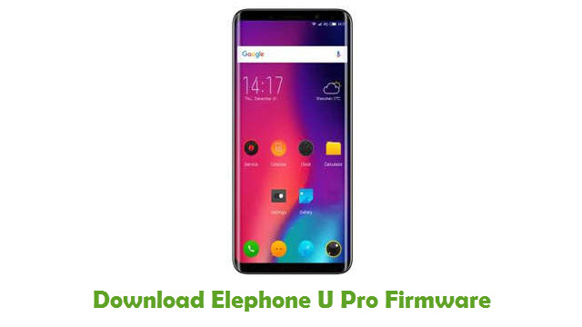 Download Elephone U Pro Firmware