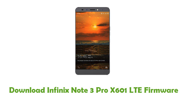 Download Infinix Note 3 Pro X601 LTE Firmware